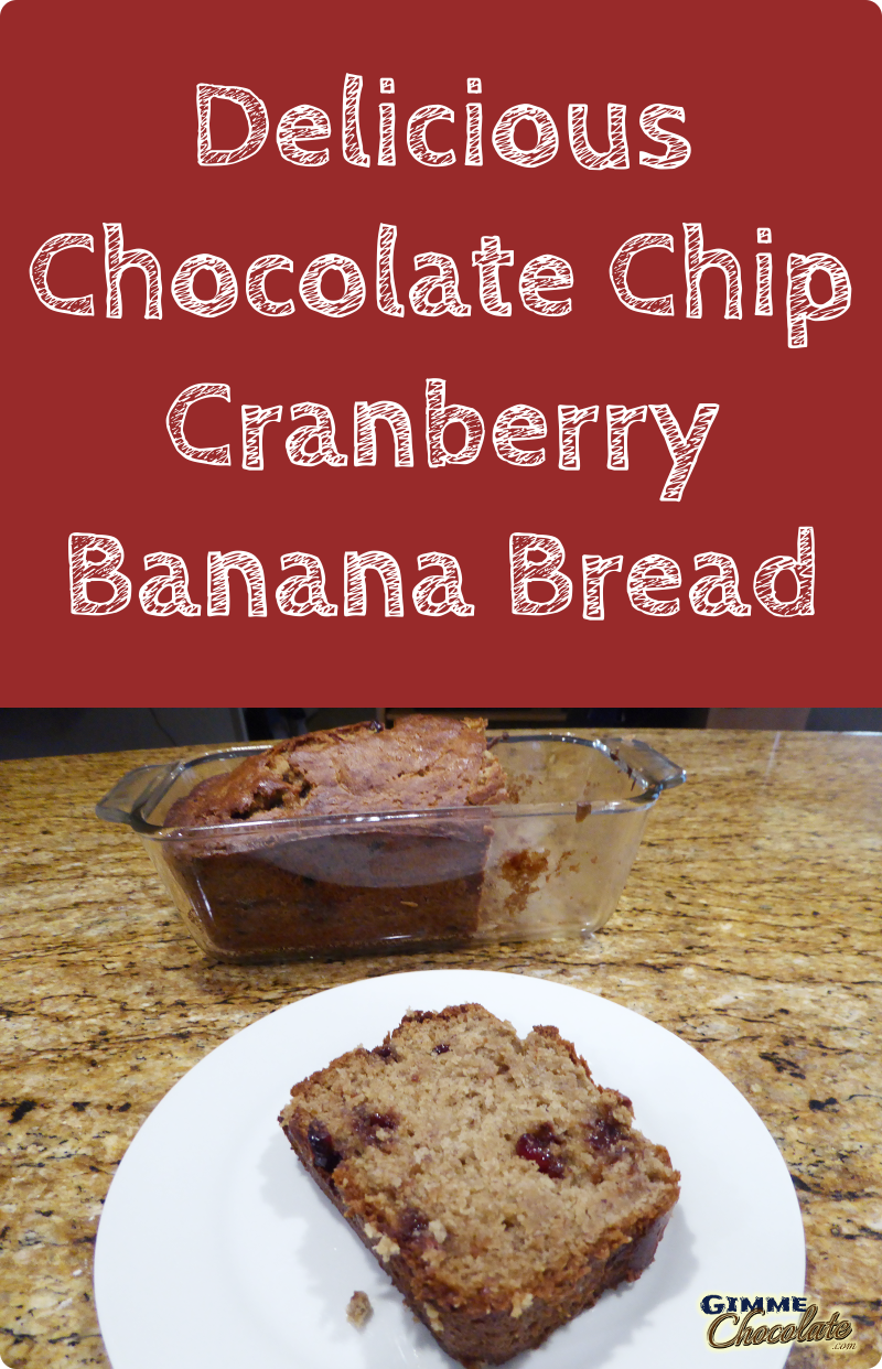 Delicious Chocolate Chip Cranberry Banana Bread